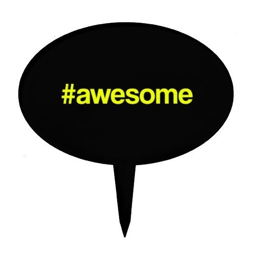 awesome_hashtag_cake_topper-r624bd0a750014833a873501de51e415e_fupml_8byvr_512