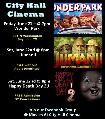 City Hall Cinema movies in Seymour Texas free at 301 N Washington . Wonder Park, Jumanji, and Happy Death Day 2U